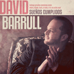David Barrul - Sueños cumplidos