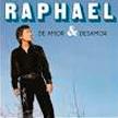 "Raphael - ""Amor y Desamor"""