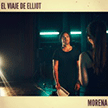 "El Viaje de Elliot - ""Morena"""