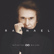 "Raphael - ""Infinitos Bailes"""
