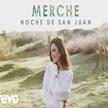 """Merche - """"Noche de San Juan"""""""