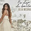 "Julia Medina - ""No dejo de Bailar"""