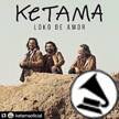 "Ketama - ""Loko de Amor"""