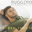 """Ruggero Pascualeri - """"Probablemente"""""""